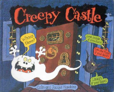 Creepy Castle by Colin Hawkins, Jacqui Hawkins