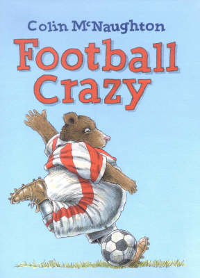 Football Crazy by C. McNaughton