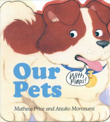 Our Pets by Mathew Price