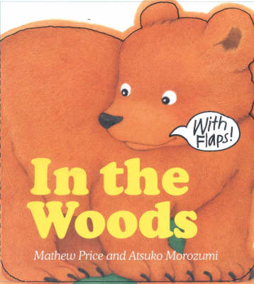 In the Woods by Mathew Price