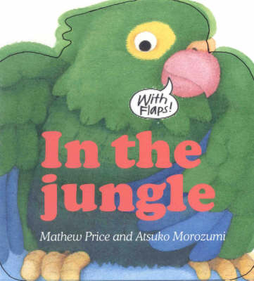 In the Jungle by Mathew Price
