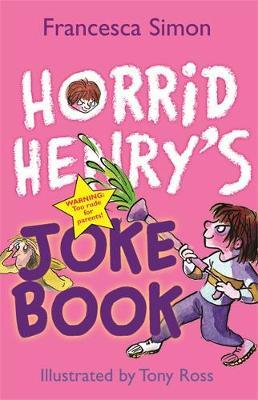 Horrid Henry's Joke Book by Francesca Simon