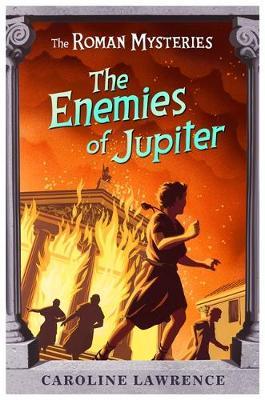 The Enemies of Jupiter by Caroline Lawrence