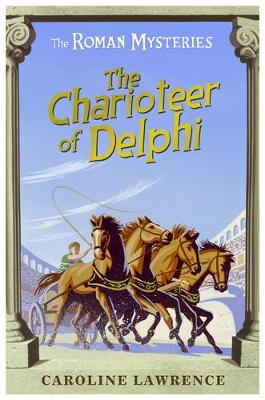 Charioteer Of Delphi by Caroline Lawrence