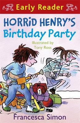 Horrid Henry's Birthday Party (Early Reader) by Francesca Simon