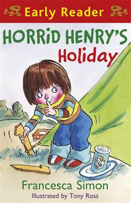 Horrid Henry's Holiday by Francesca Simon