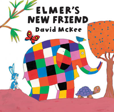 Elmer's New Friend by David McKee
