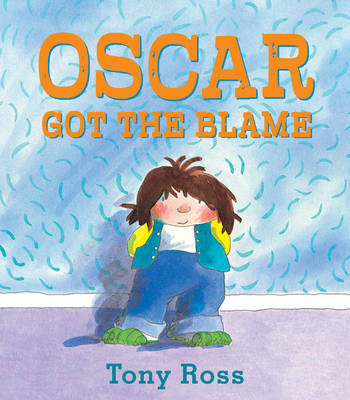 Oscar Got the Blame by Tony Ross