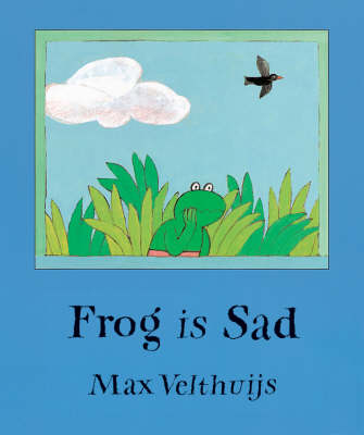 Frog is Sad by Max Velthuijs