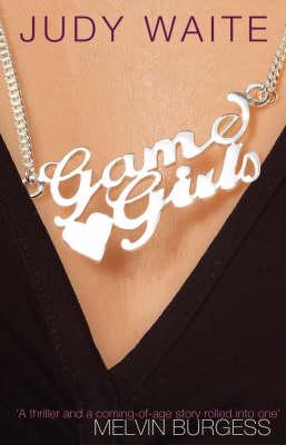 Game Girls by Judy Waite