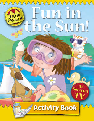 Fun in the Sun Little Princess Activity Book by Tony Ross