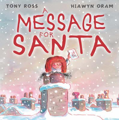 A Message for Santa by Hiawyn Oram