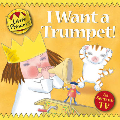 I Want a Trumpet! by Tony Ross