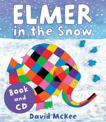 Elmer in the Snow (Book & CD) by David Mckee