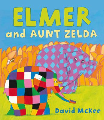 Elmer and Aunt Zelda by David McKee