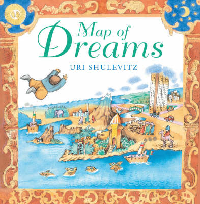 The Map of Dreams by Uri Shulevitz