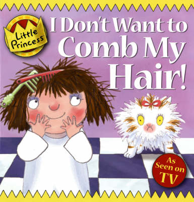 I Don't Want to Comb My Hair! by Tony Ross