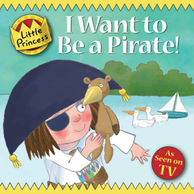 I Want to be a Pirate! by Tony Ross