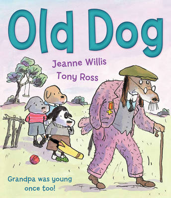 Old Dog by Jeanne Willis