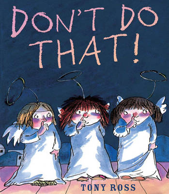 Don't Do That! by Tony Ross