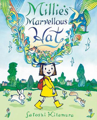 Millie's Marvellous Hat by Satoshi Kitamura