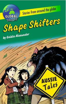 Shape Shifters by Goldie Alexander