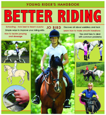 Better Riding Young Rider's Handbook by Jo Bird
