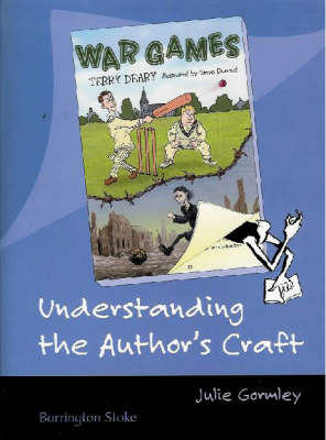 Understanding the Author's Craft War Games by Terry Deary