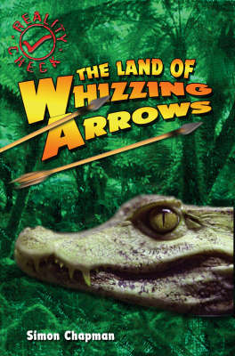 The Land of Whizzing Arrows by Simon Chapman