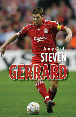 Steven Gerrard by Andy Croft