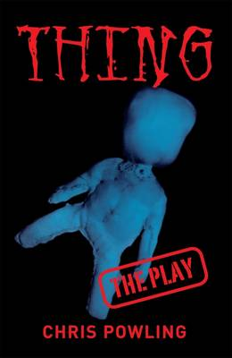 Thing The Play by Chris Powling