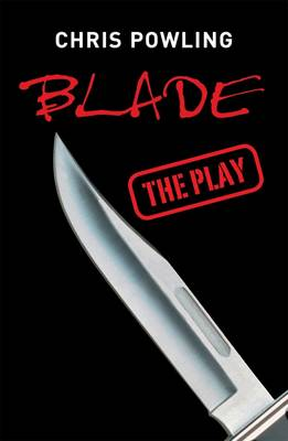 Blade The Play by Chris Powling