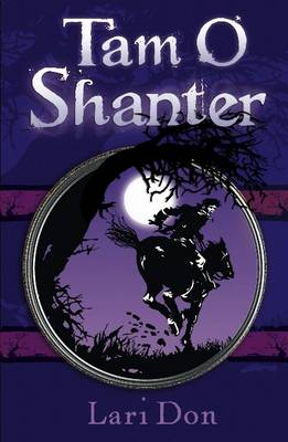 Tam O'Shanter by Lari Don