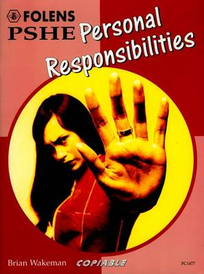 PSHE Activity Banks: Personal Responsibilities (11-16) by Brian Wakeman