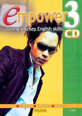 Empower: Teacher CD-ROM 3 & Site Licence by Steve Eddy, Mary Green, Mike Gould