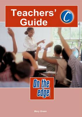 On the Edge: Level C Set 1 - Teacher Book by Mike Gould, Mary Green