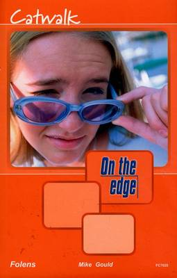 On the Edge: Level A Set 2 Book 1 Catwalk by Mike Gould