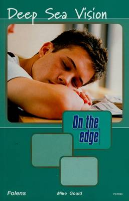 On the Edge: Level A Set 2 Book 2 Deep Sea Vision by Mike Gould