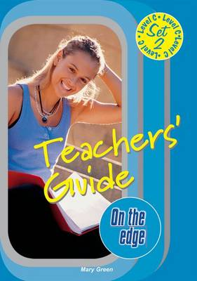 On the Edge: Level C Set 2 - Teacher Book by Mary Green