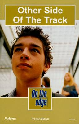 On the Edge: Level C Set 2 Book 1 Other Side of the Track by Trevor Millum
