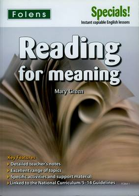 Secondary Specials!: English - Reading for Meaning (11-14) by Mary Green