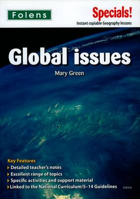 Secondary Specials!: Geography- Global Issues by Mary Green