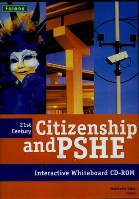 21st Century Citizenship & PSHE : CD-ROM by Stephanie Yates, Eileen Osborne
