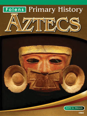 Aztecs Textbook by Jane Kevin, John Corn, Priscilla Wood, Tony D. Triggs