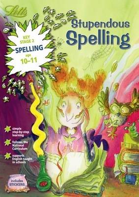Stupendous Spelling Age 10-11 by