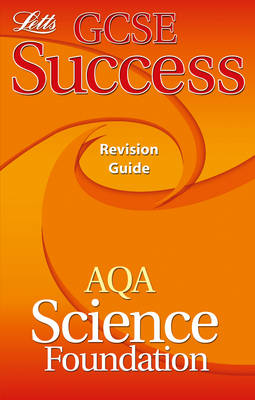 AQA Science - Foundation Tier Revision Guide (2012 Exams Only) by