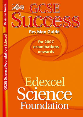 Edexcel Science - Foundation Tier Revision Guide (2012 Exams Only) by