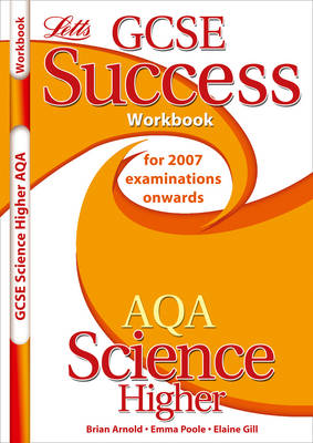AQA Science - Higher Tier Workbook (2012 Exams Only) by