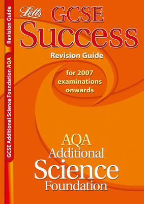 AQA Additional Science - Foundation Tier Revision Guide (2012 Exams Only) by