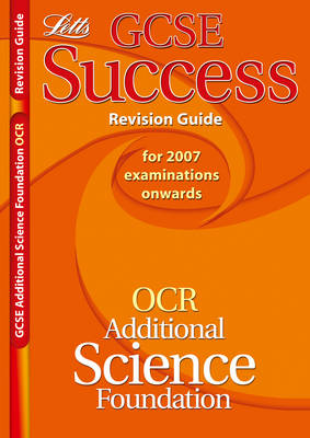 OCR Gateway (B) Additional Science - Foundation Tier Revision Guide (2012 Exams Only) by